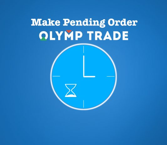 Pending order when trading on Olymp Trade - How to make a delay trade
