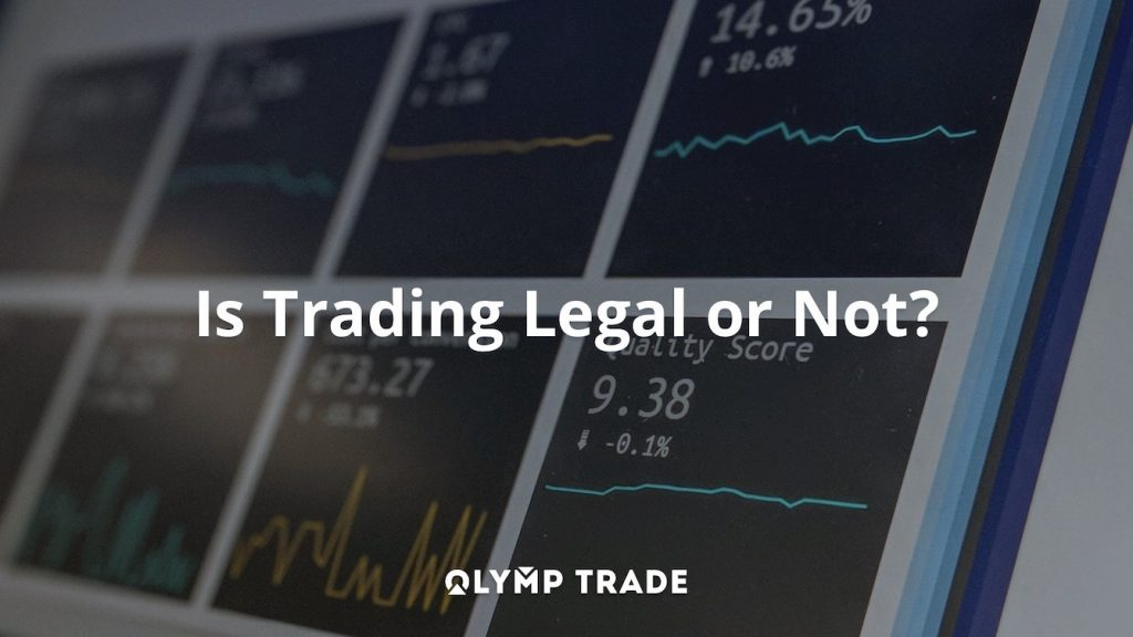 Is trading on Olymp Trade legal or not?